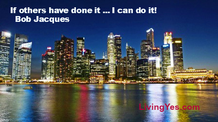 You can do it  ... LivingYes.com